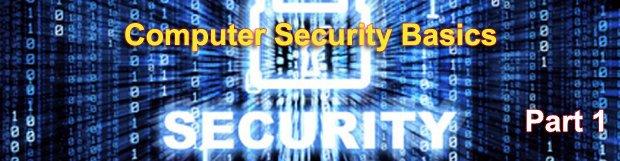Computer Security Basics: 10+1 Great Computer Security Commandments
