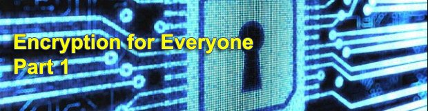 Encryption for Everyone. Part 1