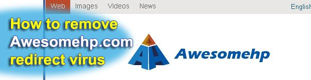 Remove Awesomehp.com redirect virus from Firefox/Internet Explorer/Chrome