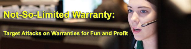 Target Attacks on Warranties for Fun and Profit