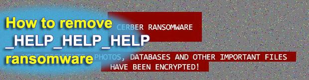 Virus HELP_HELP_HELP: Cerber Ransomware 2017 edition decryptor