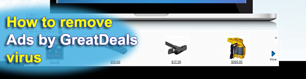 Remove Ads by GreatDeals virus in Chrome, Firefox and IE