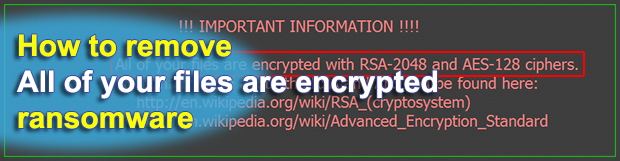"""All of your files are encrypted with RSA-2048 and AES-128 ciphers"": decrypt ransomware"