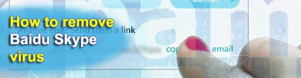 Baidu link Skype virus removal: stop Baidu.com links scam in Skype
