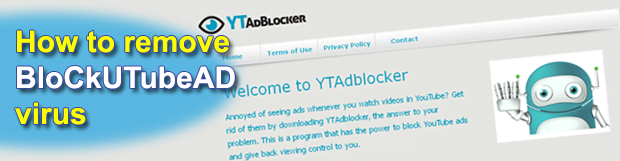 Remove BloCkUTubeAD virus. Block U Tube Ad extension removal for Chrome, Firefox, Explorer