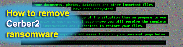 Cerber2 ransomware virus decryptor and removal