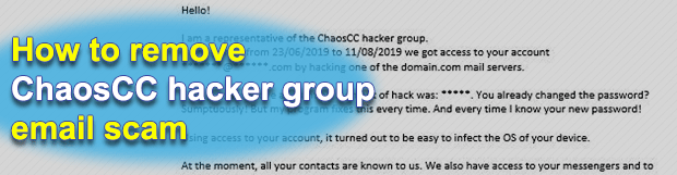 "Remove ""ChaosCC hacker group"" email scam"