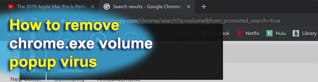 Remove chrome.exe volume popup virus in Windows