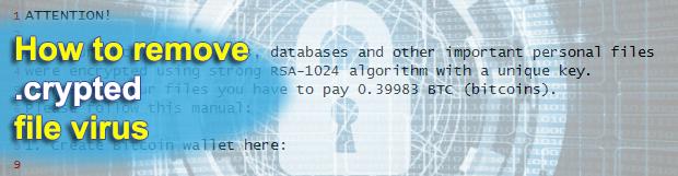 Decrypt .crypted file virus: Nemucod ransomware trojan removal