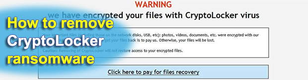 CryptoLocker virus removal and ransomware files decryption