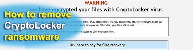CryptoLocker virus removal and ransomware files decryption