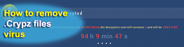 Crypz virus removal : how to decrypt .crypz file extension ransomware