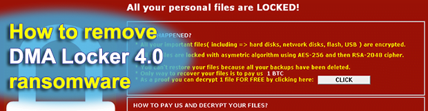 DMA Locker 4.0: decrypt and remove ransomware
