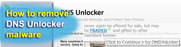 Remove DNS Unlocker malware from Chrome, Firefox and Internet Explorer