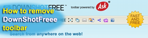 Remove DownShotFree Toolbar virus from Chrome, Firefox and Internet Explorer
