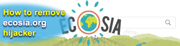 """Remove ecosia.org """"virus"""" in Chrome, Firefox and IE"""