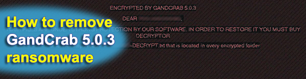 Encrypted by GandCrab 5.0.3 – ransomware removal and decryption