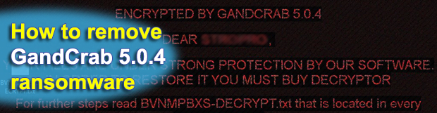 GandCrab 5.0.4 ransomware: decrypt and remove