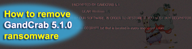 Decrypt and remove GandCrab 5.1.0 ransomware virus