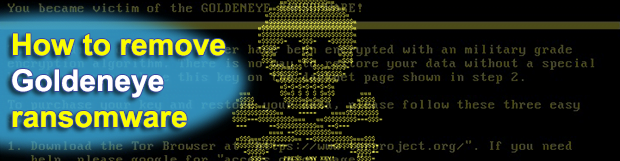 Goldeneye ransomware: decrypt and remove trojan virus