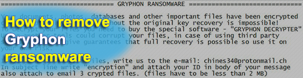 Gryphon Decrypter: ransomware removal and .gryphon files recovery