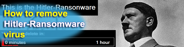 Hitler Ransomware: remove virus and restore locked personal files