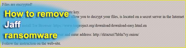 Jaff Decryptor System virus: Jaff ransomware removal