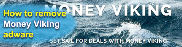 Money Viking ads removal in Chrome, Firefox and Internet Explorer