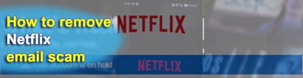 Netflix email scam – August 2019