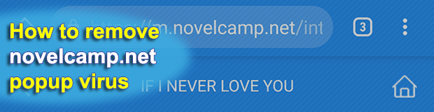 Remove novelcamp.net popup virus from Android, Chrome, Firefox, IE