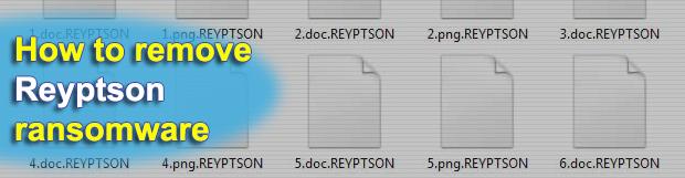 Remove Reyptson ransomware and decrypt .reyptson virus files