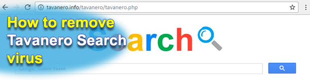 Remove Tavanero Search virus (tavanero.info) in Chrome, Firefox and IE