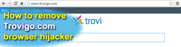 Remove Trovigo.com: Trovigo virus removal for Firefox, Chrome and Internet Explorer