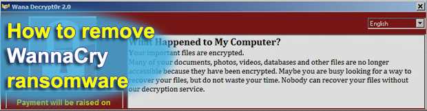 How to remove WannaCry ransomware and decrypt .WNCRY files