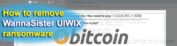 Remove WannaSister ransomware and decrypt .UIWIX virus
