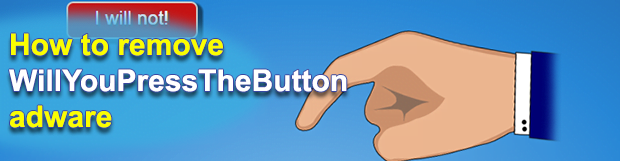 Willyoupressthebutton.com virus removal in Chrome, Firefox and IE
