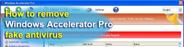 Remove Windows Accelerator Pro fake antivirus