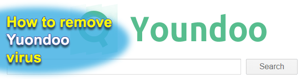 Remove Youndoo virus (Youndoo.com search engine) in Chrome, Firefox and IE