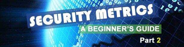 Security Metrics: A Beginner's Guide. Part 2