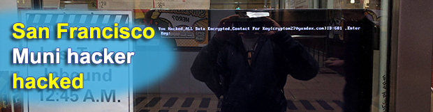 San Francisco MUNI hacker hacked